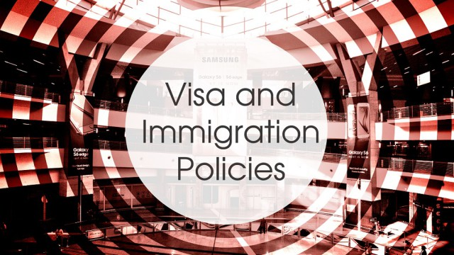 visa and immigration policies
