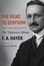 The book cover of Hayek's Road to Serfdom